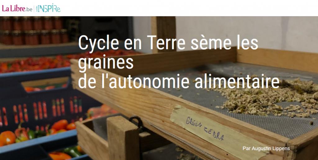 """La Libre – Inspire: """"Cycle en Terre sème les graines de l'autonomie alimentaire"""""""